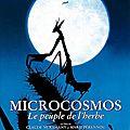 Microcosmos, le peuple de l'herbe (de marie pérennou et claude nuridsany)
