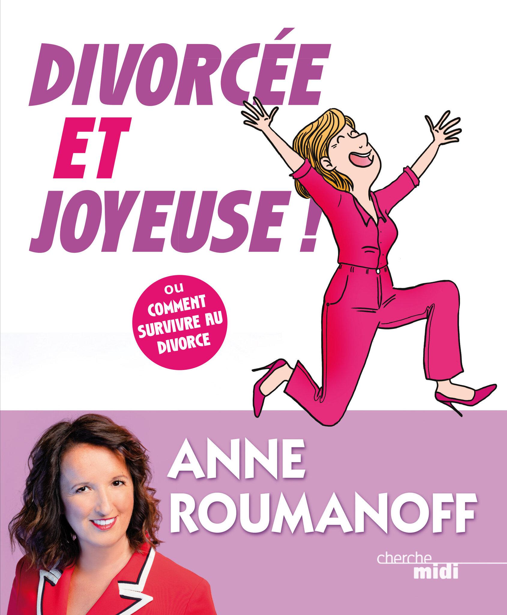 Anne Roumanoff Est Divorcee Et Joyeuse Baz Art Des