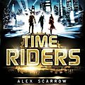 Time riders - tome 1 - alex scarrow