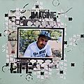 [kit d'avril] scrapbooking page : imagine life