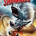 Sharknado (un nanar imbibé de la pulpe !)