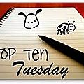 Top ten tuesday 5