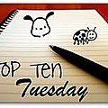 Top ten tuesday 5
