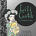 Lili goth : la symphonie sinistre, de chris riddell