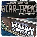 Star trek frontiers et star wars assaut sur l'empire