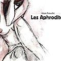 Les aphodites ( alain poncelet )