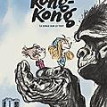 Kong-kong tome 1 un singe sur le toit