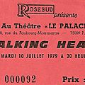 Talking heads / the b-52's - mardi 10 juillet 1979 - le palace (paris)