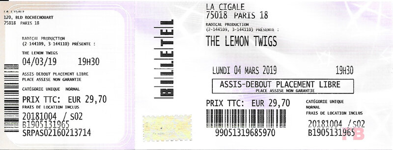 2019 03 04 The Lemon Twigs Cigale Billet