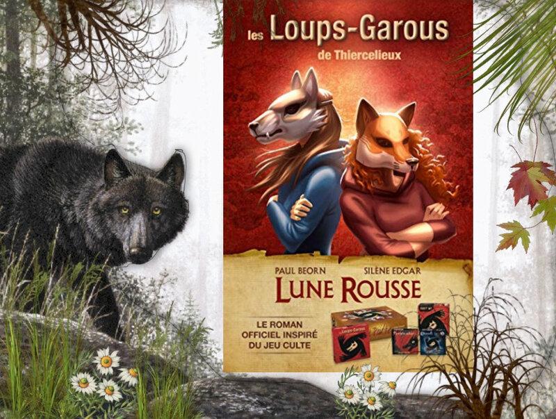Les loups-garous de Thiercelieux tome 1 : lune rousse (Paul Béorn et Silène Edgar)