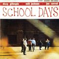 Dizzy Gillespie - 1951-52 - School Days (Savoy)