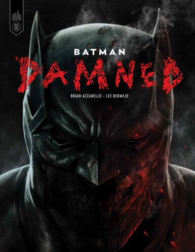 Urban Black Label Batman Damned par Azzarello et Bermejo