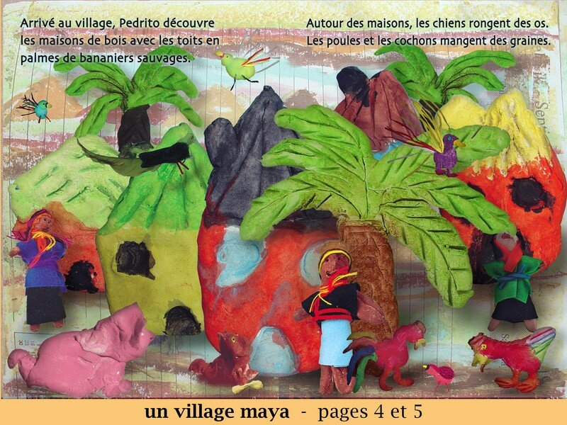 Un village maya - pages 4 et 5
