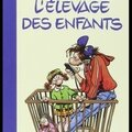L'élevage des enfants - guide professionnel pour parents amateurs - emmanuel prelle & emmanuel vincenot - editions wombat