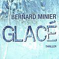 Glacé - par bernard minier