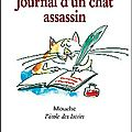 La saga du chat assassin