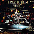 Thomas Dutronc -Frenchy- un play-boy pour la music !