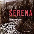 Serena - ron rash (2008)