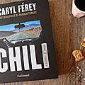 Caryl férey nous plonge dans un chili splendide et terrifiant!