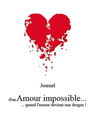 AMOUR IMPOSSIBLE STOPPER OU PERSEVERER