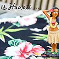 This is hawaïï ... work in progress