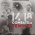 Autour du 8 mars : 14/18 combats de femmes