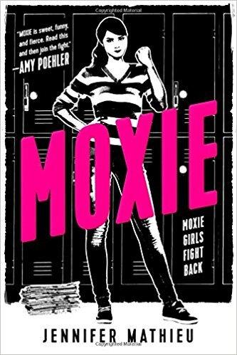[CHRONIQUE] Moxie de Jennifer Mathieu