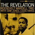 Roosevelt Wardell Trio - 1960 - The Revelation (Riverside)
