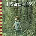 Les minuscules de roald dahl illustré par patrick benson, collection folio cadet, gallimard jeunesse, 2003