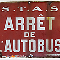 Collection ... plaque emaillee * arrêt de l'autobus