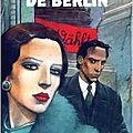 Les aventures de boro, reporter photographe, t1 : la dame de berlin, de franck & vautrin