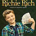Richie rich - série 2015 - netflix