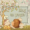 Blog en pause pour qlq jours