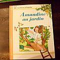 Amandine au jardin, michèle poirier, collection les histoires d'amandine, éditions hemma