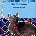Le chat qui mangeait de la laine de lilian jackson braun