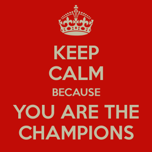 keep-calm-because-you-are-the-champions