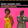 Johnny Hammond Smith With Byrdie Green - 1966 - The Stinger Meets The Golden Thrush (Prestige)