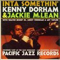 Kenny Dorham & Jackie McLean - 1962 - Inta Somethin'(Pacific Jazz)