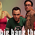 Saison 6 – épisode 32 : the big bang theory