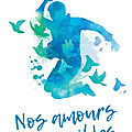 Nos amours impossibles - tome 2