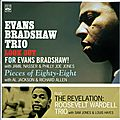 Evans Bradshaw Trio Roosevelt Wardell Trio - 1958-60 - Look Out-Pieces Of Eighty-Eight-The Revelation (Fresh Sound)