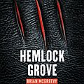 Hemlock grove de brian mac greevy
