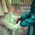 Hubert de maximy : ariane et juliette