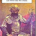 La folie du roi marc - clara dupont-monod