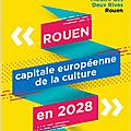 Rouen 30 avril 2019: présentation officielle de la candidature normande à la capitale européenne de la culture en 2028