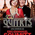 The guitrys - eric-emmanuel schmitt