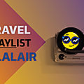 The travel playlist ohlalair numéro 2