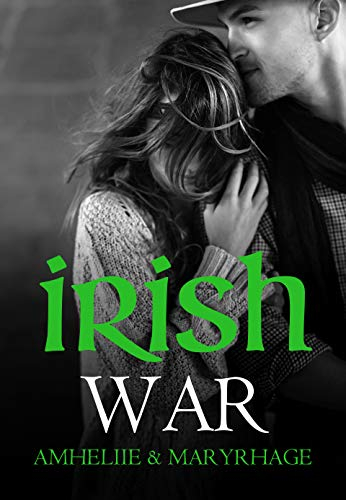 Irish War de Amhéliie et Maryrhage