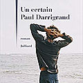 Philippe besson - un certain paul darrigrand
