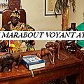 Pourquoi faire appel à un medium marabout africain ayao ?